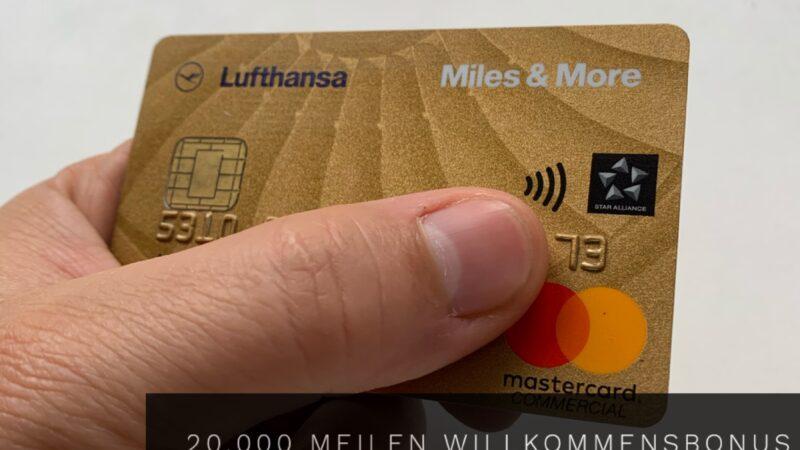 Aktion: Bis zu 20.000 Meilen für die Miles & More Gold Kreditkarte