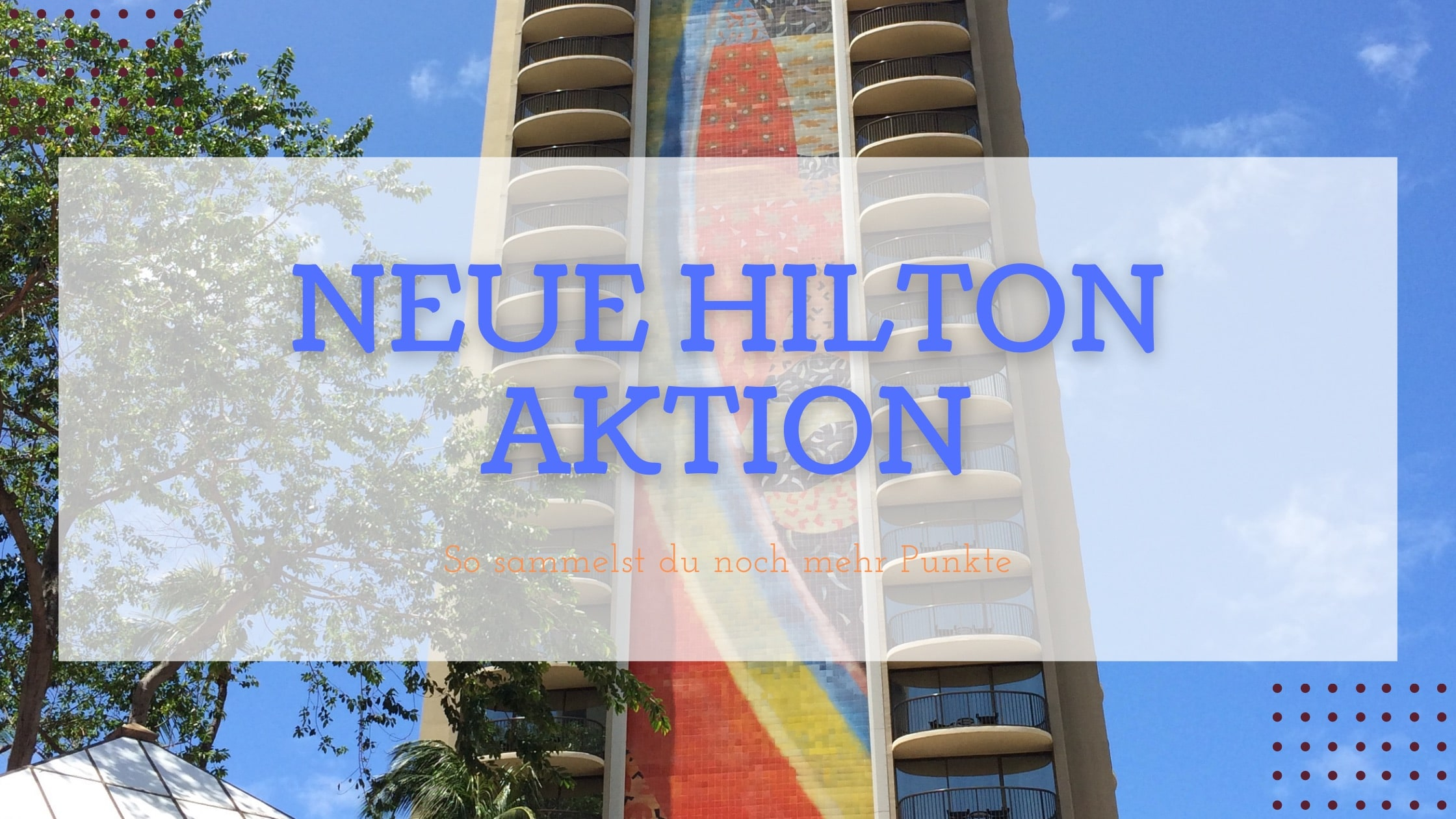 Aktion: Doppelte Punkte mit Hilton sammeln