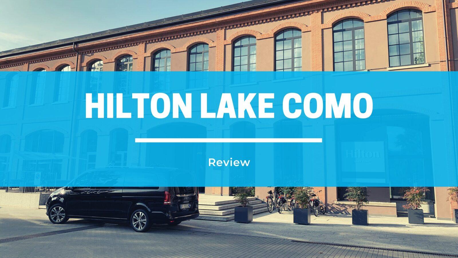 Review: Hilton Lake Como