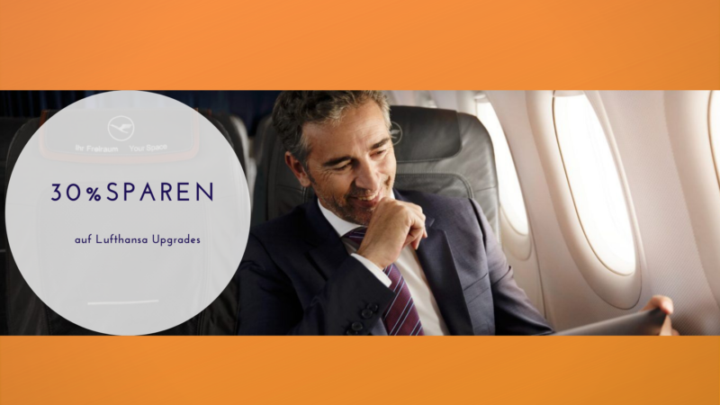 30% beim Upgrade in die Lufthansa Business Class sparen