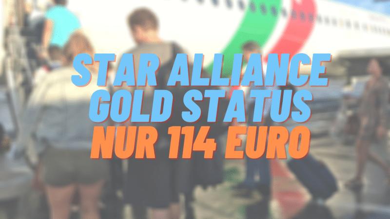 Star Alliance Gold Status für nur 114 Euro