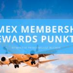 Mit Amex Membership Rewards Punkten attraktive Prämienflüge buchen