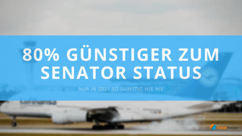 So kommst du 2021 unglaubliche 80% günstiger zum Senator Status