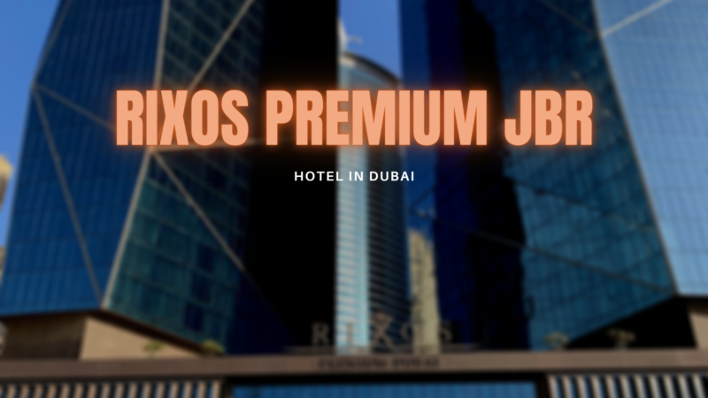 Hotel-Review: Rixos Premium JBR Dubai