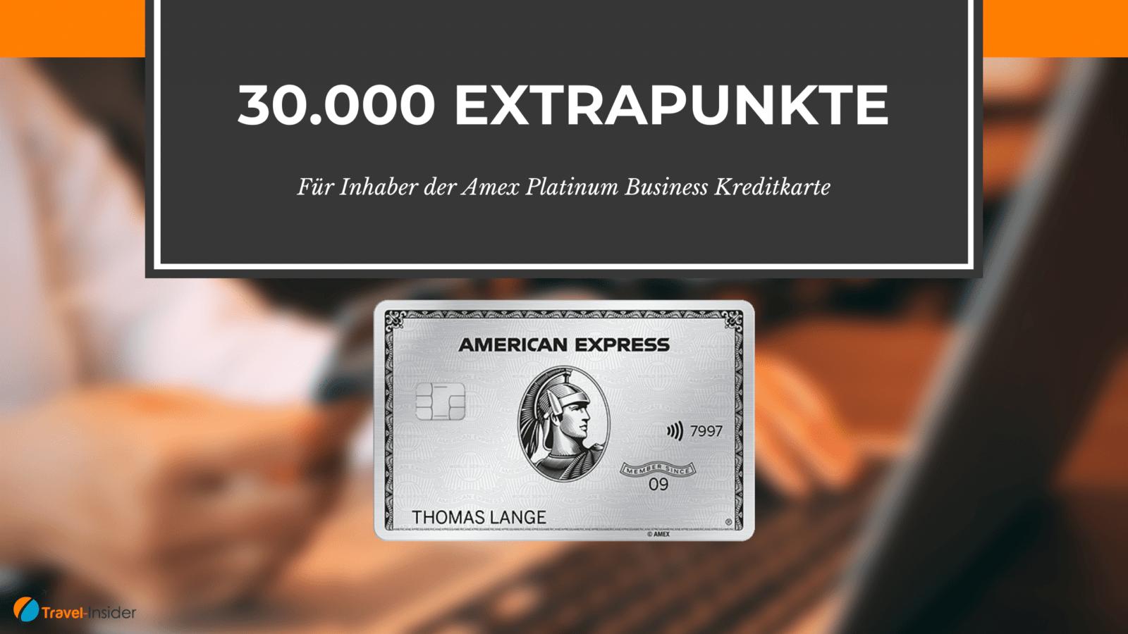 30.000 Punkte zusätzlich für Inhaber einer Amex Business Kreditkarte