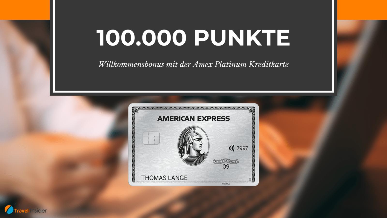 100.000 Punkte Willkommensbonus für die American Express Business Platinum Kreditkarte