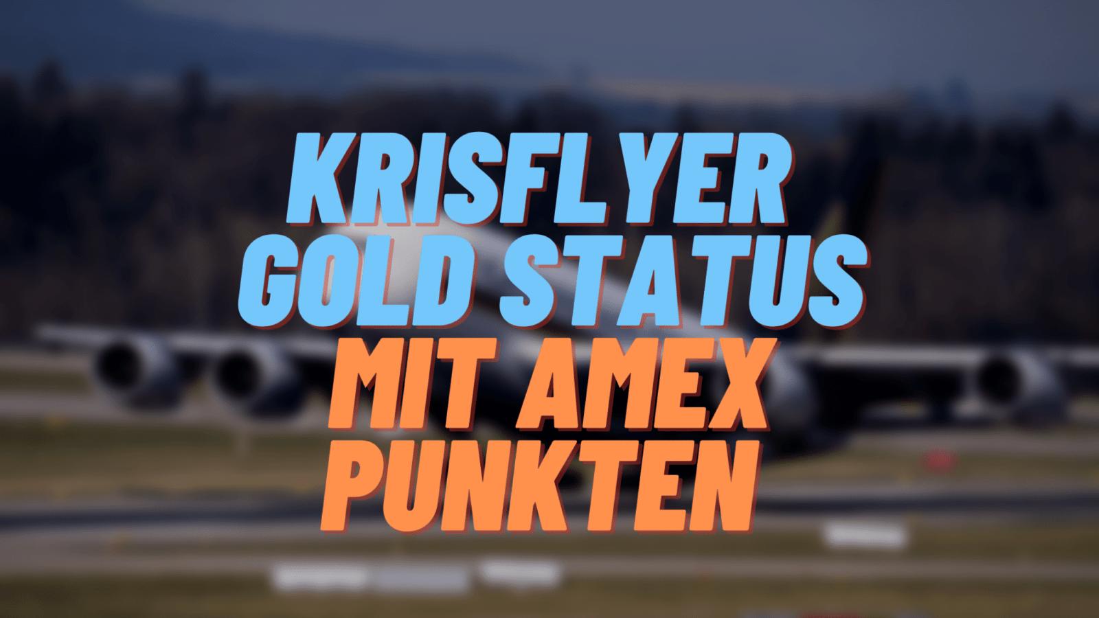 KrisFlyer Star Alliance Gold Status mit Amex Punkten