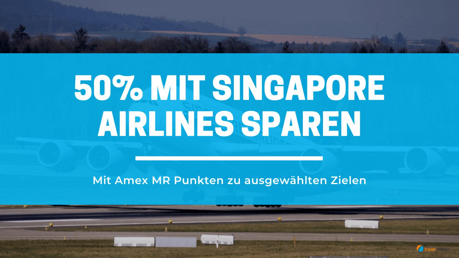 Amex MR Punkte: 50% bei Business Class Flügen mit Singapore Airlines sparen