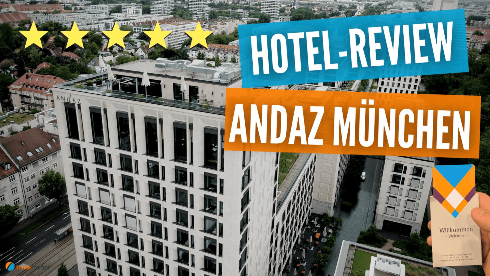 Hotel-Review: Andaz München am Schwabinger Tor