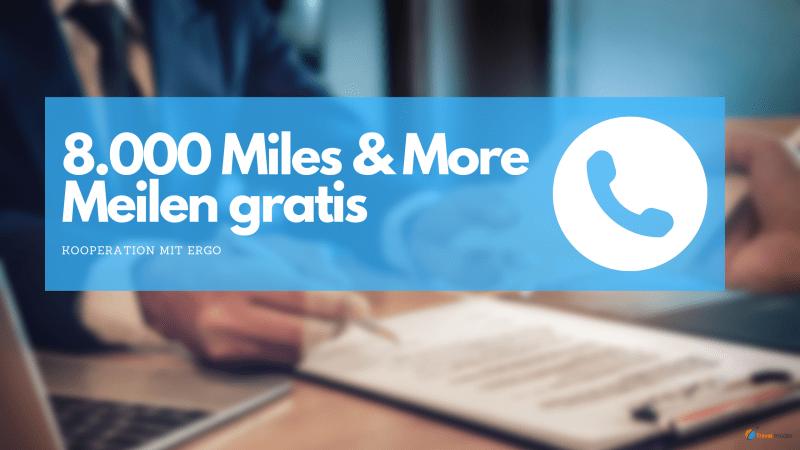 8.000 Miles & More Meilen gratis mit Ergo