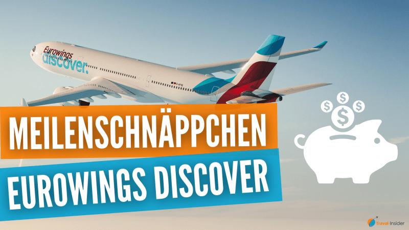Eurowings Discover Business Class Prämienflüge als Meilenschnäppchen mit bis zu 85% Ersparnis
