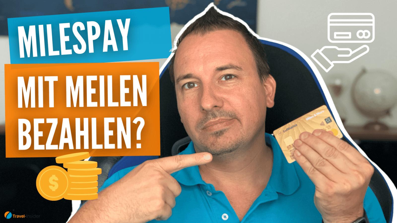MilesPay – Die Alternative Bezahlmethode für die Miles & More Kreditkarte