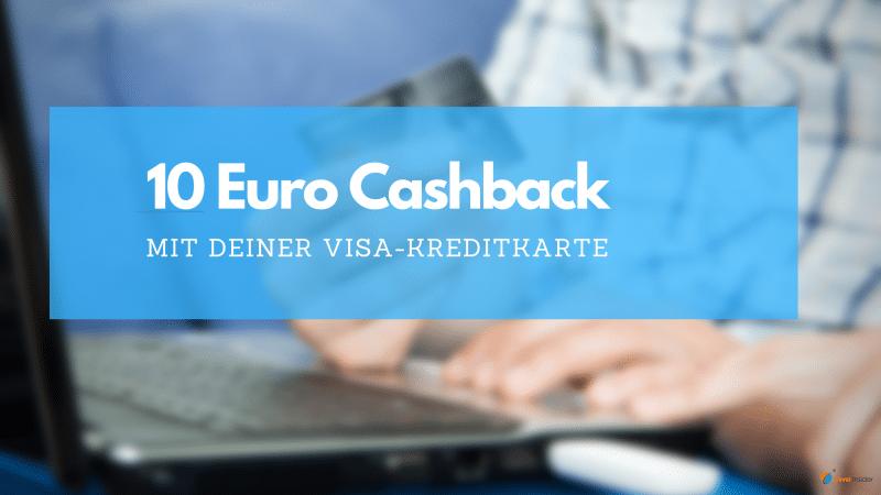 10 Euro Cashback mit deiner Visa-Kreditkarte im Herbst 2021