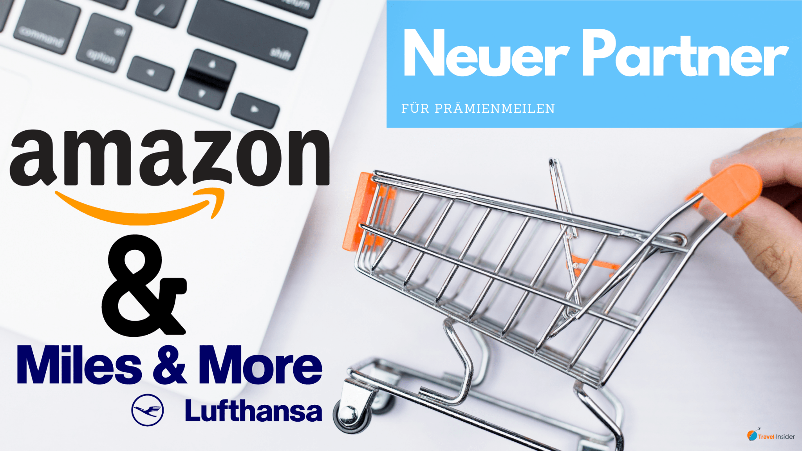 Amazon ist jetzt Miles & More Partner
